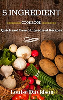 5 Ingredient Cookbook Kindle eBook
