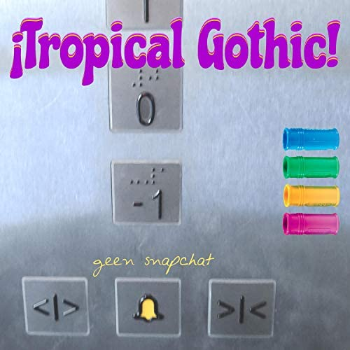 ¡Tropical Gothic!