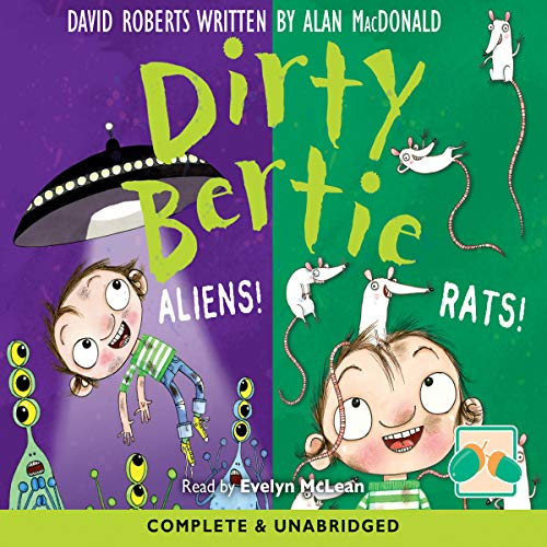 Dirty Bertie: Aliens! & Rats! audiobook cover art