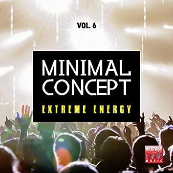 Minimal Concept, Vol. 6 (Extreme Energy)