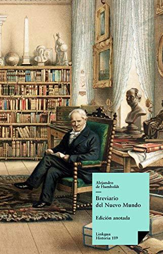 Breviario del Nuevo Mundo (Historia nº 189) eBook: de Humboldt, Alejandro, Traba, Marta: Amazon.es: Tienda Kindle