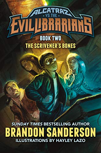 Alcatraz #2: The Scrivners Bones - Brandon Sanderson