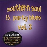 Southern Soul & Party Blues 3