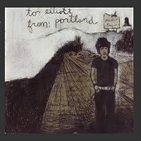 To Elliott from Portland by Elliott Smith