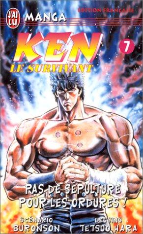 Ken le survivant, tome 7 : Pas de Sépulture pour les ordures !