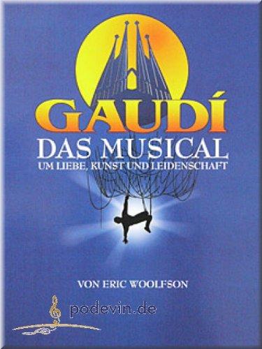 GAUDI - MUSICAL - Noten Songbook [Musiknoten]