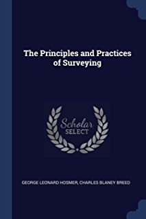 The Principles and Practices of Surveying