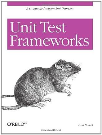 Unit Test Frameworks by Paul Hamill (2004-10-30)