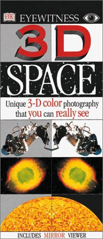 3-d Space: Unique 3-D Color Photography That You Can Really See (3D Eyewitness)