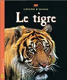 Le Tigre - Bayard éditions - 01/10/1997