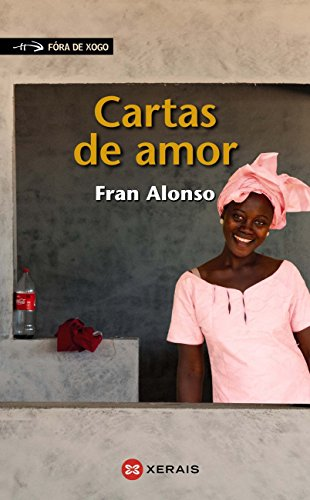 Cartas de amor (INFANTIL E XUVENIL - FÓRA DE XOGO E-book