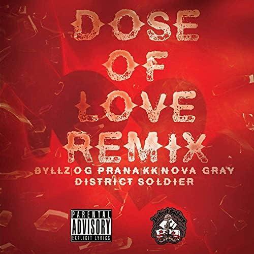 District Soldier feat. Byllz, OG Prana, KK & Nova Gray