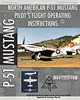 P-51 Mustang Pilot's Flight Operating Instructions