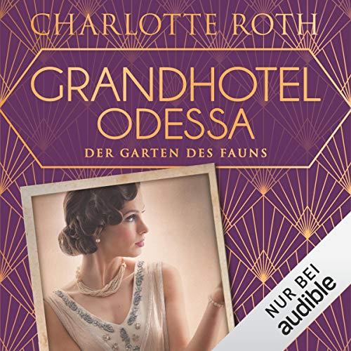 Grandhotel Odessa - Der Garten des Fauns Titelbild