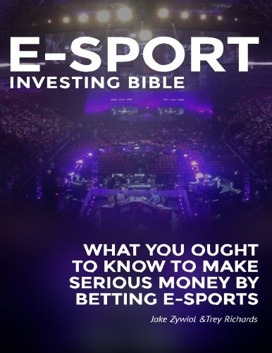Zcode E-sport Investing Bible: What You Ought To Know To Make Serious Money By Betting Esports