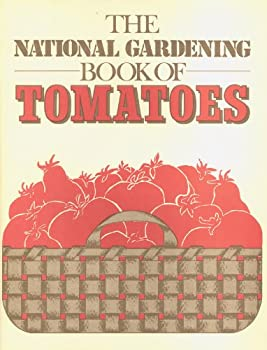 The Gardens For All Book Of Tomatoes (the Gardens For All Series) 0915873095 Book Cover