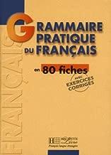 Grammaire - Grammaire Pratique Du Français (French Edition)