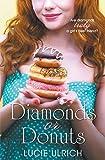 Diamonds or Donuts