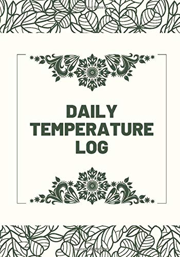 Daily Temperature Log: Refrigerator and Freezer Temperature Log Book, Monitor Log for Cooking Baking, Food Safety and Hygiene Notebook, Medical Health ... Thanksgiving, (Kitchen Supplies., Band 32)