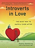Image of Introverts in Love: The Quiet Way to Happily Ever After