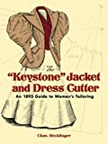 The 'Keystone' Jacket and Dress Cutter: An 1895 Guide to Women's Tailoring (Dover Fashion and Costumes) (English Edition)