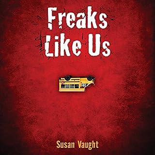 Freaks Like Us audiobook cover art