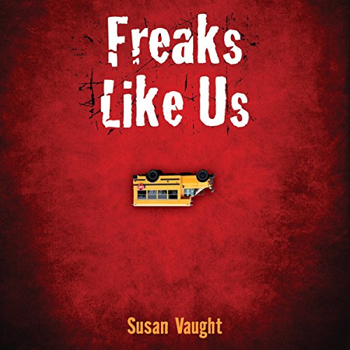 Freaks Like Us audiobook cover art