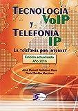 Tecnología VoIP y Telefonía IP. La tecnología por internet: La telefonía por internet