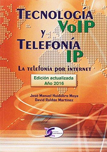 Tecnología VoIP y Telefonía IP. La tecnología por internet: La telefonía por...