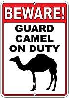 注意してください! 義務のおかしい引用アルミニウムメタルサインのラクダをガードします。