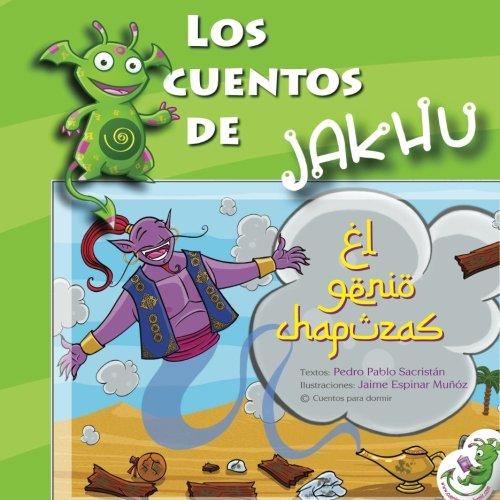 El genio chapuzas: Un cuento ilustrado con actividades e ideas para trabajar el orden: Volume 2 (Los cuentos de Jakhu)