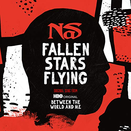 Fallen Stars Flying (Original Song From Between The World And Me) [Explicit]