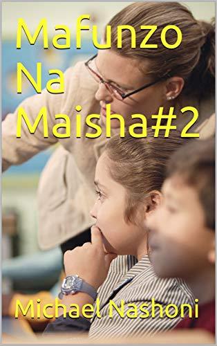 Mafunzo Na Maisha#2 (Cornish Edition)