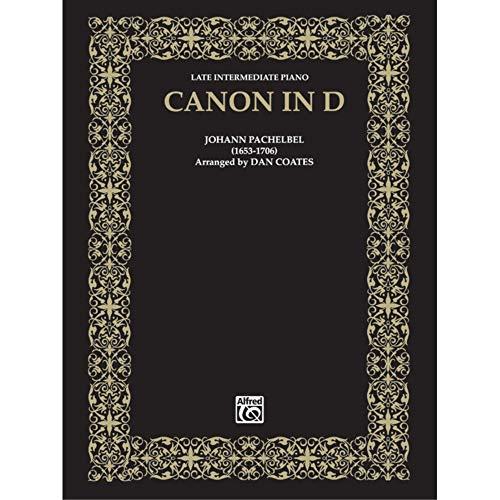Canon in D Sheet Piano By Johann Pachelbel / arr. Dan Coates