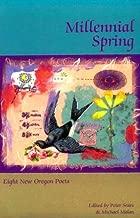 Millennial Spring: Eight New Oregon Poets (Cloudbank)