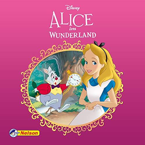 Maxi-Mini 19: Disney Klassiker Alice im Wunderland (Nelson Maxi-Mini)