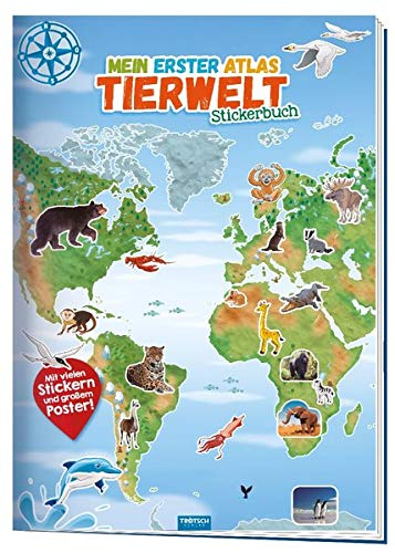 Trötsch Stickerbuch Mein erster Atlas Tierwelt: Stickerbuch Beschäftigungbuch Lernbuch