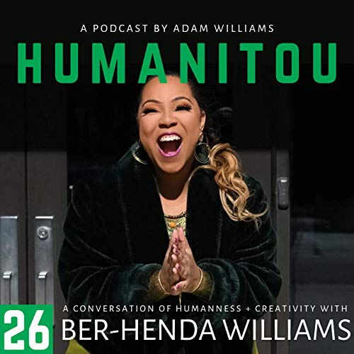 26: Ber-Henda Williams, founder of The Power of Girlhood, on leadership and poetry, curiosity, FOMO and Sheila E.