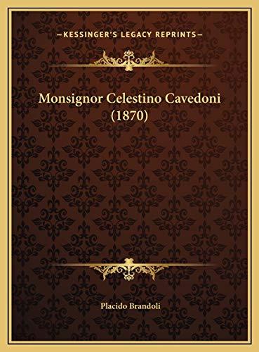 Monsignor Celestino Cavedoni (1870) Monsignor Celestino Cave