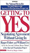 Getting to Yes: How to Negotiate Agreements Without Giving in