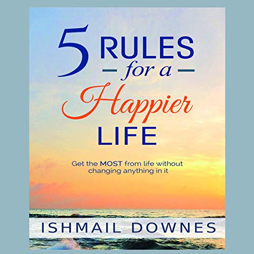 5 Rules for a Happier Life cover art