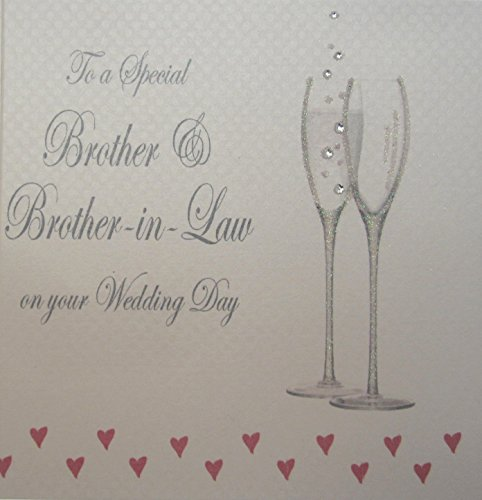 White Cotton Card-to A Special Brother- en Schwager On Your Wedding Day handgemaakt bruiloft kaart met champagne glazen