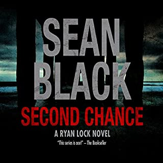 Second Chance     Ryan Lock, Book 8              By:                                                                                                                                 Sean Black                               Narrated by:                                                                                                                                 Grant Pennington                      Length: 8 hrs and 38 mins     28 ratings     Overall 3.8