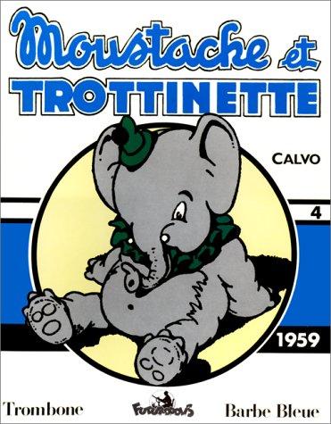 Moustache et Trottinette - 4 : 1959