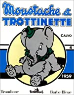 Moustache et Trottinette - 4 : 1959 de Calvo