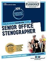 Senior Office Stenographer (Career Examination)