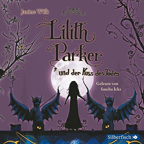 Lilith Parker und der Kuss des Todes cover art