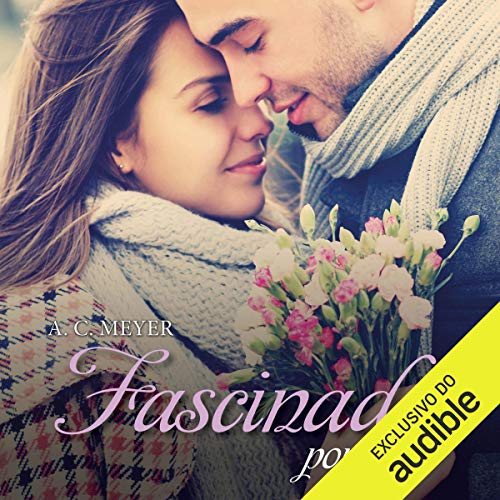 Fascinada por você [Fascinated by You] audiobook cover art