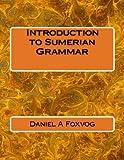 Introduction to Sumerian Grammar