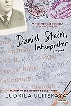 Daniel Stein, Interpreter: A Novel by Ludmila Ulitskaya (2012-11-27)